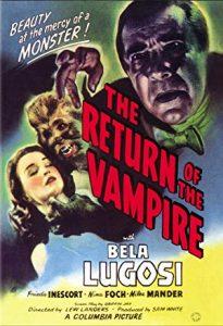 The Return of the Vampire, starring Bela Lugosi