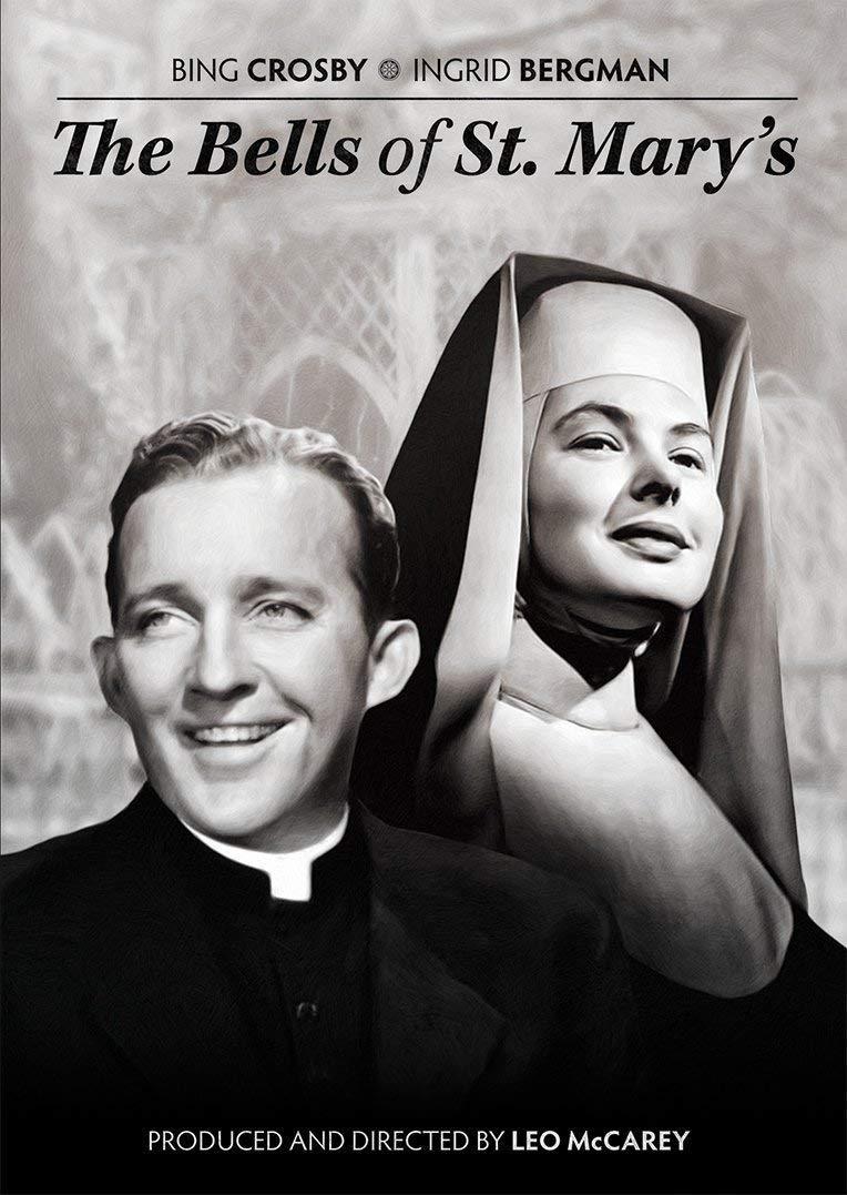 The Bells of St. Mary's (1945) starring Bing Crosby, Ingrid Bergman, by Leo McCarey