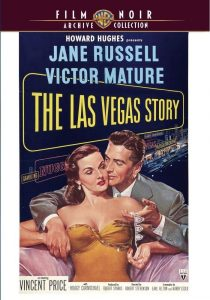 The Las Vegas Story (1952) starring Victor Mature, Jane Russell, Vincent Price