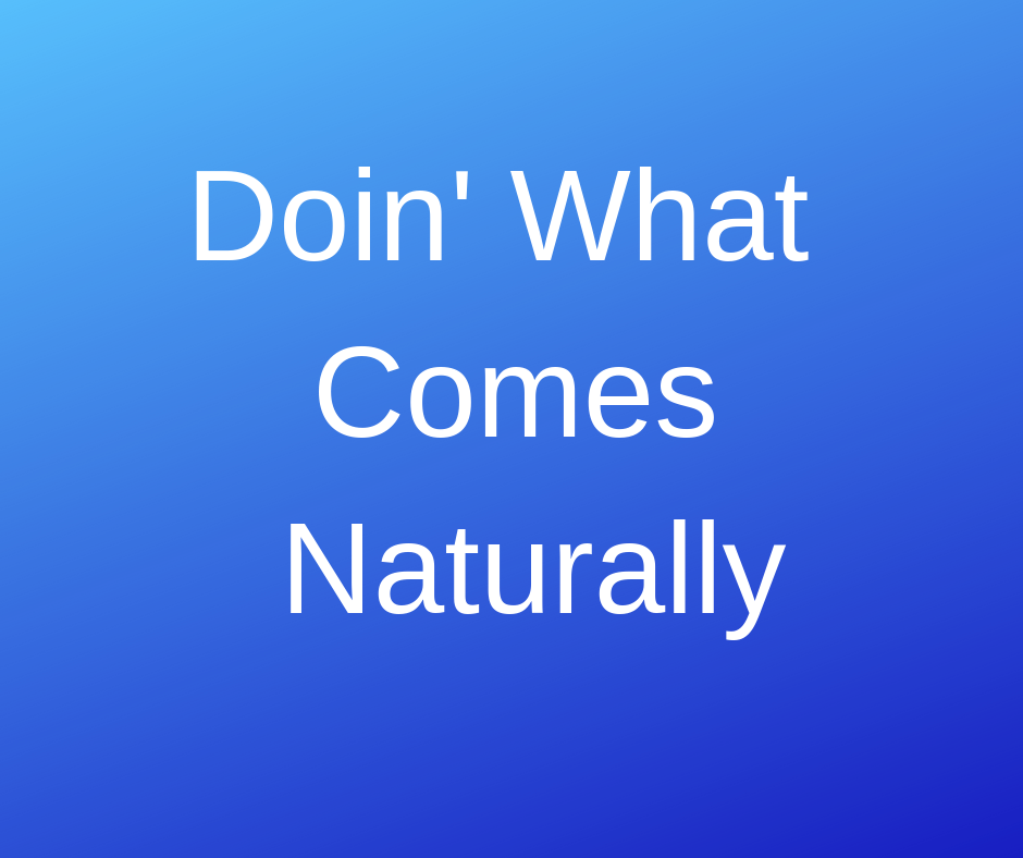 Doin' What Comes Naturally song lyrics, written by Irving Berlin, performed by Betty Hutton in Annie Get Your Gun
