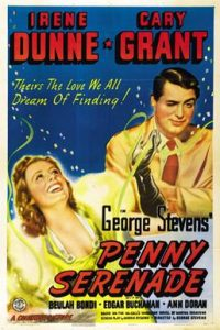 Penny Serenade (1941) starring Cary Grant, Irene Dunne