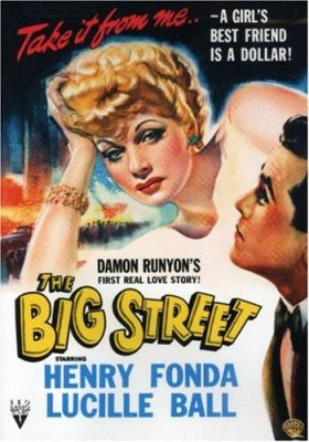 The Big Street (1942) starring Lucille Ball, Henry Fonda, Barton MacLane, Agnes Moorehead, Ray Collins, Eugene Pallette