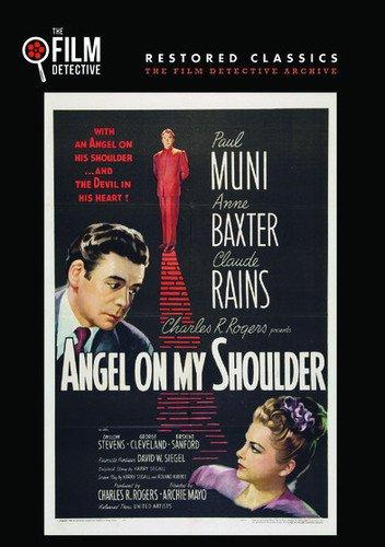 Angel on My Shoulder (1946) starring Paul Muni, Claude Rains, Anne Baxter