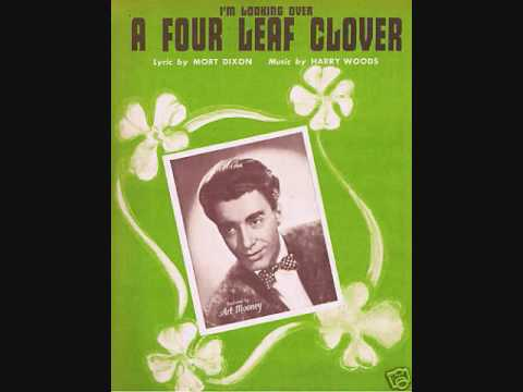 Song lyrics to I'm Looking Over a Four Leaf Clover (1927), written by Mort Dixon with music by Harry M. Woods