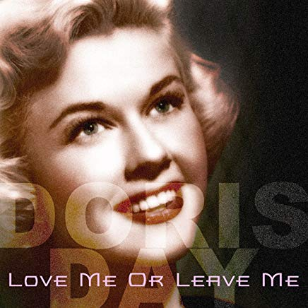 Song lyrics to Love Me or Leave Me, Music by Walter Donaldson, Lyrics by Gus Kahn
