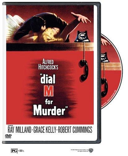 Dial M for Murder, starringRay Milland, Grace Kelly,Robert Cummings