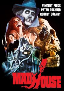 Madhouse (1974) starring Vincent Price, Peter Cushing, Robert Quarry
