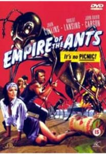 Empire of the Ants, starring Joan Collins, Robert Lansing by Bert I. Gordon