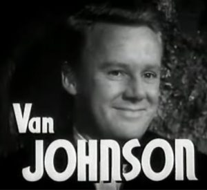 Van Johnson as the lead character in High Barbaree -- who's turned his back on his childhood dreams