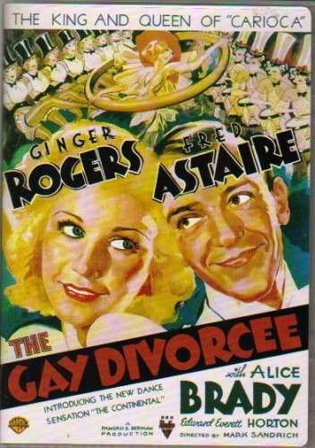 The Gay Divorcee, starring Fred Astaire, Ginger Rogers, Edward Everett Horton, Alice Brady, Eric Blore