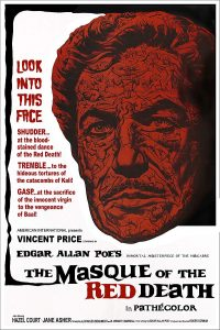 The Masque of the Red Death, starring Vincent Price, by Roger Corman