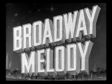 Song lyrics to Broadway Melody (1929) Music by Nacio Herb Brown, Lyrics by Arthur Freed, performed in Broadway Melody of 1938