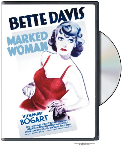 Marked Woman (1937) starring Bette Davis, Humphrey Bogart