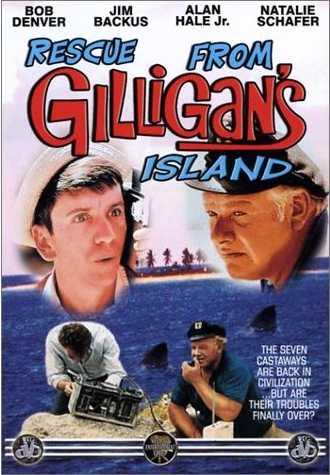 Rescue from Gilligan's Island - Bob Denver - Jim Backus - Alan Hale Jr. - Natalie Schafer - the seven castaways are back in civilization ... but are their troubles finally over?