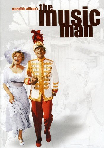 The Music Man (1962) starring Robert Preston, Shirley Jones, Buddy Hackett, Ron Howard