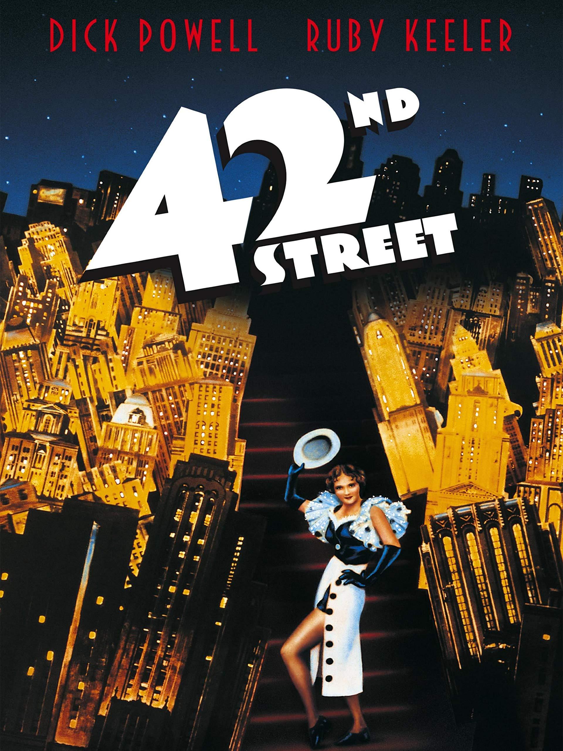42nd Street (1933) starring Ruby Keeler, Dick Powell, Warner Baxter