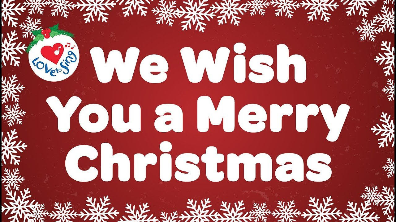 Song lyrics to We Wish You a Merry Christmas
