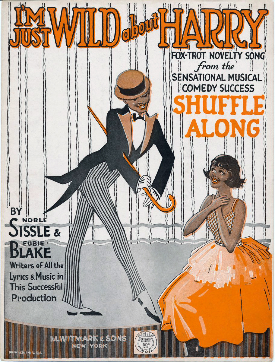 Song lyrics to I'm Just Wild About Harry (1921) Music by Eubie Blake, lyrics by Noble Sissle, performed in Casablanca, Babes in Arms, Rose of Washington Square, Jolson Sings Again, and many more