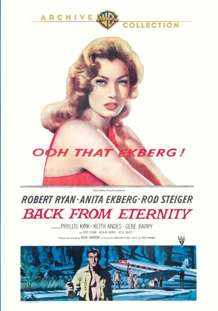 Back from Eternity (1956) starring Robert Ryan, Rod Steiger, Jesse White, Anita Ekberg, Phyllis Kirk, Keith Andes, Gene Barry, Fred Clark, Beulah Bondi