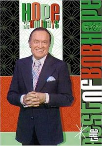 Hope for the Holidays - the Best of Bob Hope