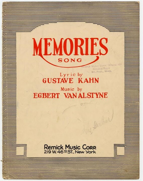 Song lyrics to Memories, Music by Egbert Van Alstyne, Lyrics by Gus Kahn performed in I'll See You in My Dreams