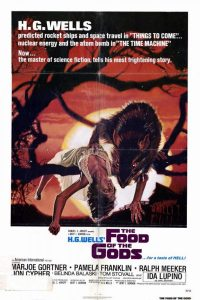 The Food of the Gods (1976) by Bert I. Gordon, starring Marjoe Gortner, Ida Lupino, Ralph Meeker, Pamela Franklin