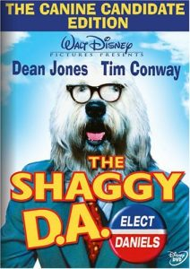 The Canine Candidate Edition - Walt Disney Pictures Presents The Shaggy D.A. - Dean Jones - Tim Conway - Elect Daniels