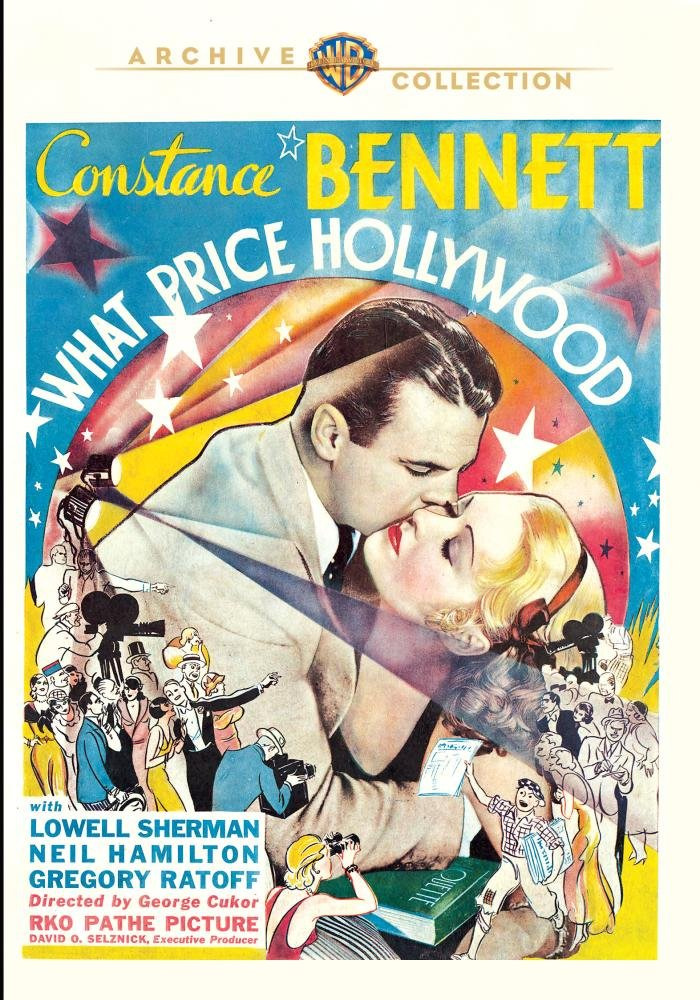 What Price Hollywood? (1932) starring Constance Bennett, Lowell Sherman, Neil Hamilton, directed by George Cukor