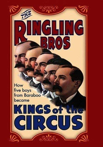 Ringling Brothers Kings of the Circus [Documentary] (2000)
