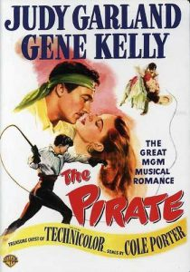 The Pirate (1948) starring Judy Garland, Gene Kelly, Walter Slezak