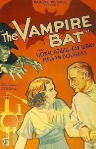 The Vampire Bat (1933) starring Lionel Atwill, Fay Wray, Melvyn Douglas, Dwight Frye, Robert Frazer