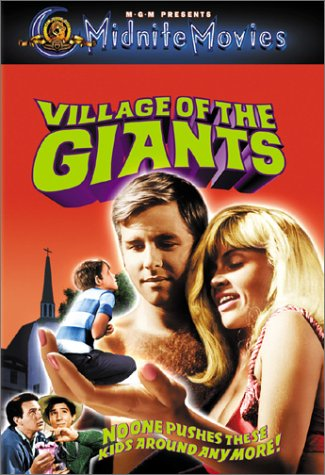 Village of the Giants (1965) starring Tommy Kirk, Beau Bridges, Ron Howard, by Bert I. Gordon
