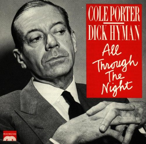 Song lyrics to All Through The Night, Written by Cole Porter, Performed by Bing Crosby in Anything Goes - song about a man dreaming of the woman he loves