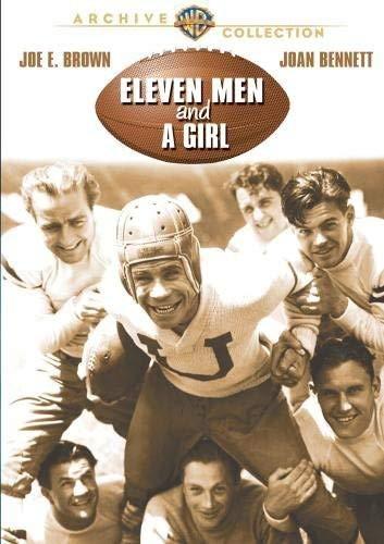 Eleven Men And A Girl (1930) starring Joe E. Brown, Joan Bennett, James Hall