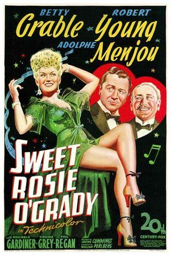 Sweet Rosie O'Grady (1943) starring Betty Grable, Robert Young, Adolphe Menjou, Reginald Gardiner