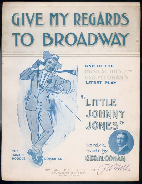 Song lyrics to Give My Regards to Broadway (1904). Music by George M. Cohan