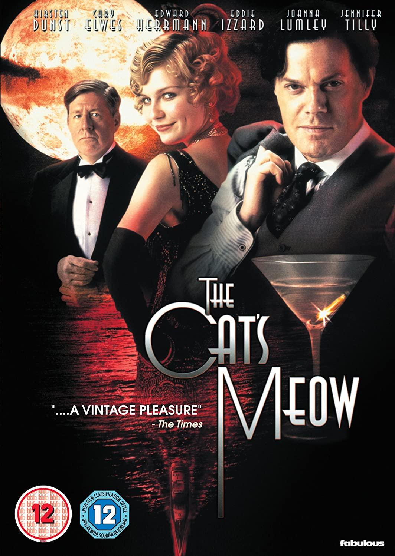 The Cat's Meow (2001) starring Edward Herrmann, Cary Elwes, Kirsten Dunst, Eddie Izzard