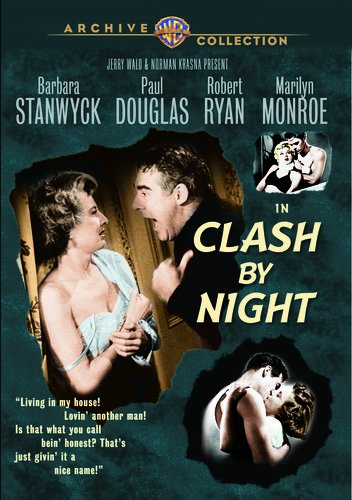 Clash By Night (1952) starring Barbara Stanwyck, Paul Douglas, Robert Ryan, Marilyn Monroe