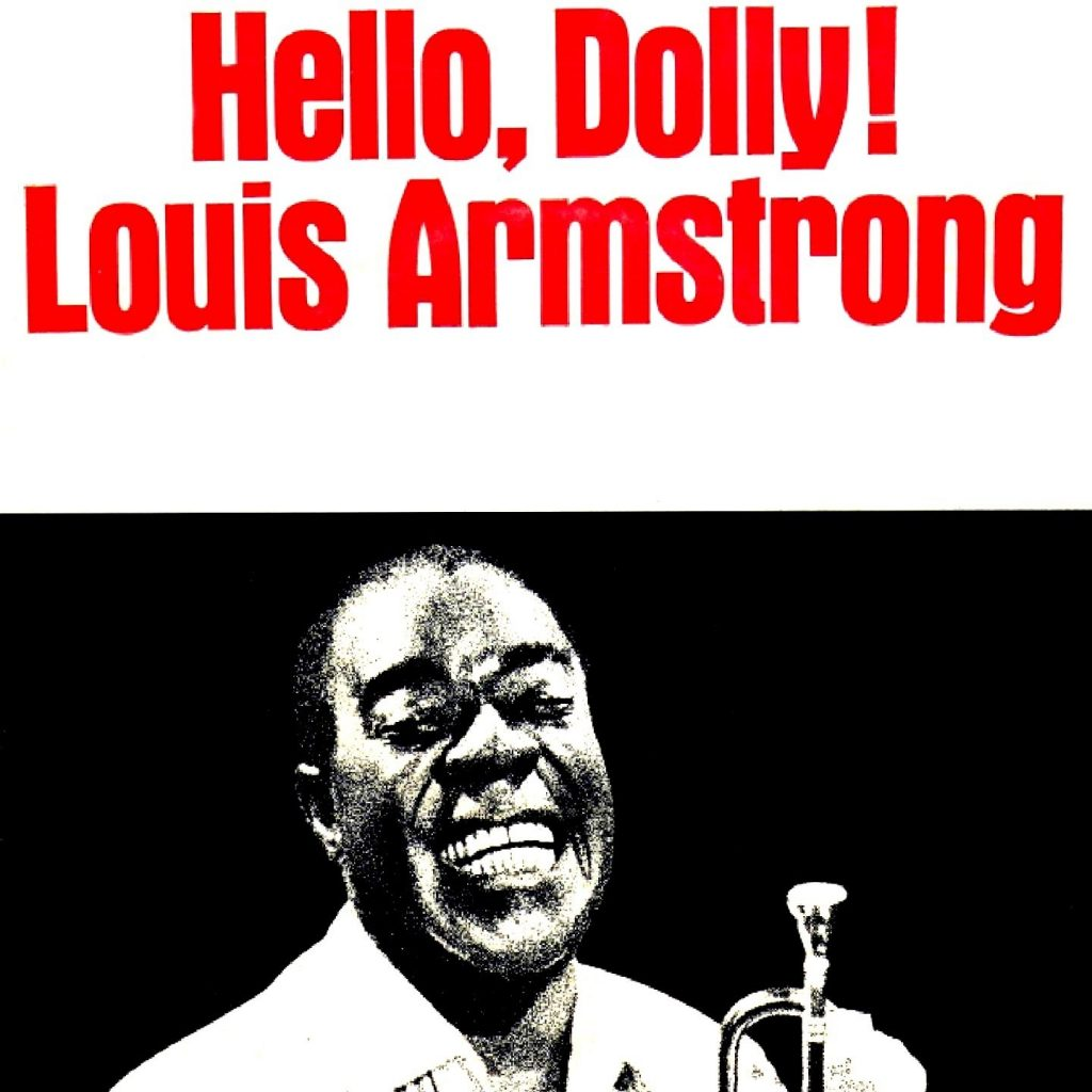 Song lyrics to Hello Dolly, music and lyrics by Jerry Herman, originally performed in the musical of the same name, recorded by Louis Armstrong