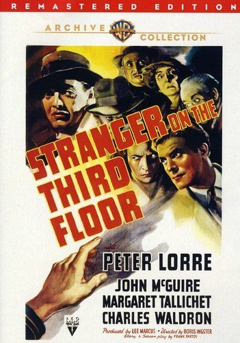 Stranger on the Third Floor (1940) starring Peter Lorre, John McGuire, Margaret Tallichet, Elisha Cook Jr.