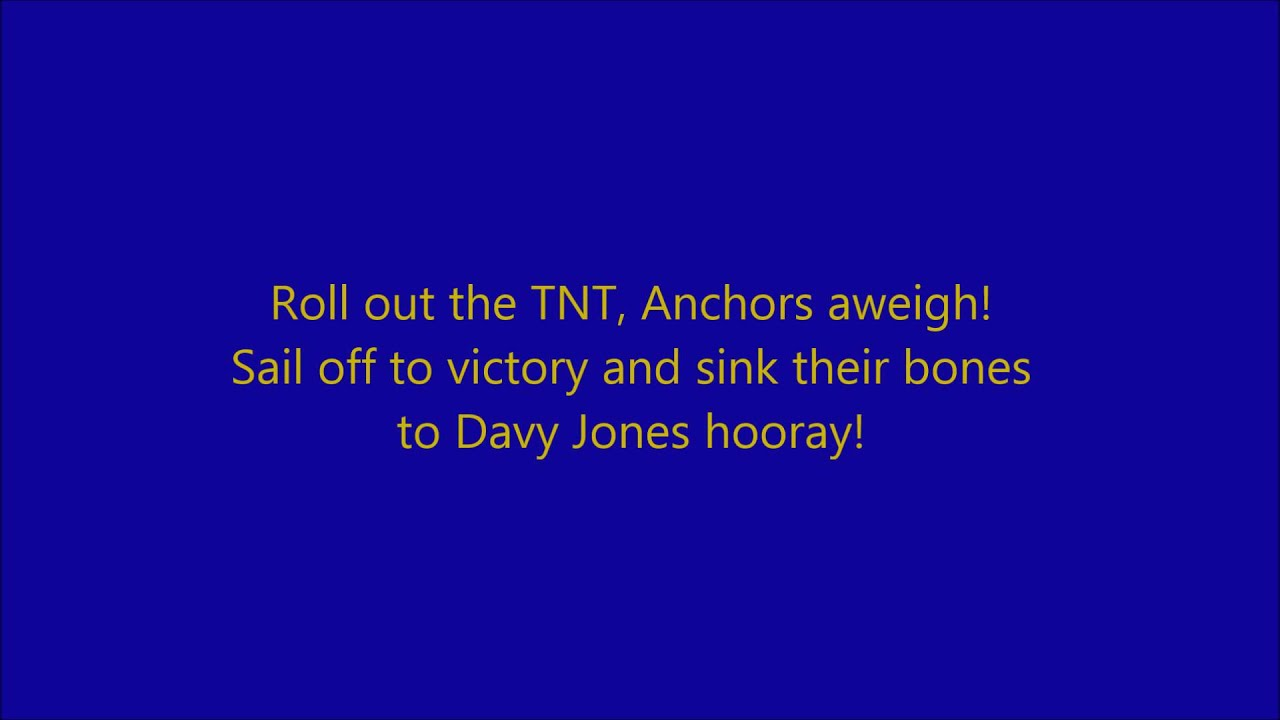 Song lyrics to Anchors Away, written by Joyce Eilers / Bob Lowden