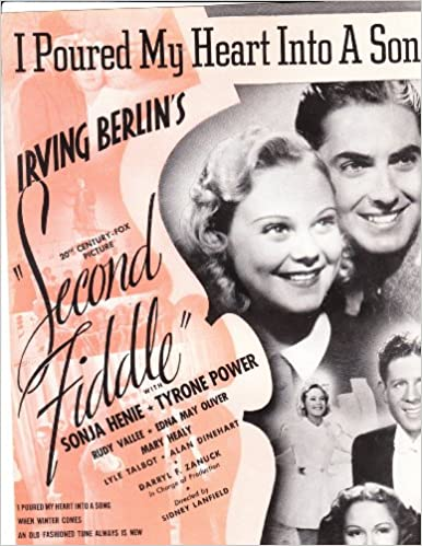 Song lyrics to I Poured My Heart into a Song, written by Irving Berlin, sung by Rudy Vallee in Second Fiddle