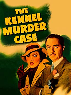 The Kennel Murder Case (1933) starring William Powell, Mary Astor, Eugene Pallette, directed by Michael Curtiz