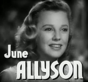 June Allyson as the childhood friend in High Barbaree