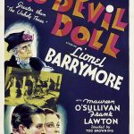 The Devil-Doll (1936) starring Lionel Barrymore, Maureen O'Sullivan, directed by Tod Browning
