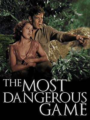 Most Dangerous Game (1932) starring Leslie Banks, Joel McCrea, Fay Wray