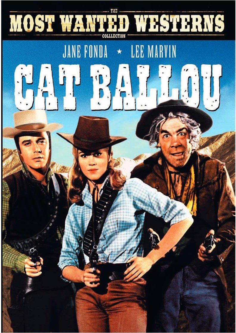 Cat Ballou (1965) starring Jone Fonda, Lee Marvin,