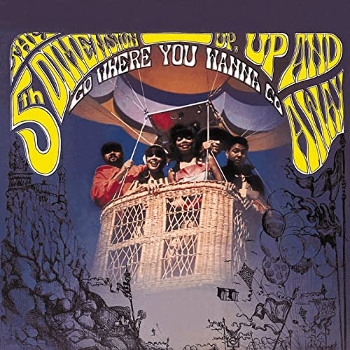 Song lyrics to Up, Up, And Away - written by Jimmy Webb and recorded by the 5th Dimension that became a major pop hit