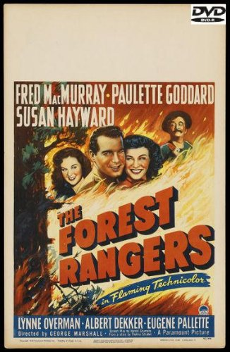 The Forest Rangers (1942) starring Fred MacMurray, Paulette Goddard, Susan Hayward