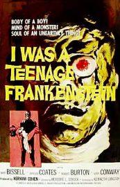 I Was a Teenage Frankenstein (1957) starring Whit Bissel, Phyllis Coates, Robert Burton, Gary Conway